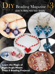 Learning To Make Jewelry - learn to make handmade jewelry with diy beading club issue 32