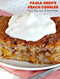 paula deen u0027s peach cobbler can u0027t stay out of the kitchen