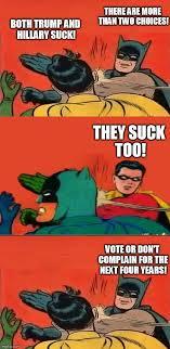 Slappin Batman Meme Generator - vote or dont complain imgflip