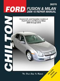 repair manual fits 2006 2010 mercury milan chilton book company
