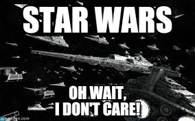 I Don T Care Meme - star wars don t care star wars on memegen