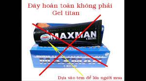 gel titan maxman lừa đảo hãy cẩn thẩn với sản phẩm này youtube