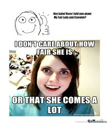 The Overly Attached Girlfriend Meme - overly attached girlfriend watch out by johnjohn92 meme center