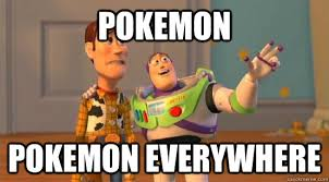 Buzz Everywhere Meme - pokemon pokemon everywhere buzz glitter quickmeme