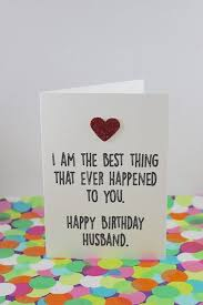 happy birthday cards best word best 25 husband birthday cards ideas on