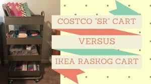 costco sr cart vs ikea raskog for planning supplies youtube