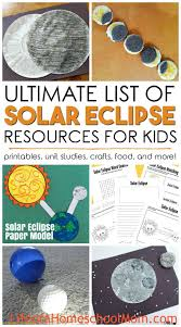 ultimate list of solar eclipse resources for kids printables