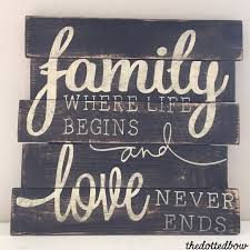 Wedding Quotes On Wood Best 25 Family Signs Ideas On Pinterest Barn Board Signs