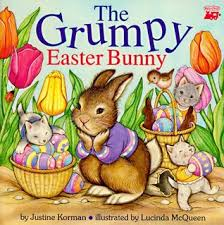 easter bunny books the grumpy easter bunny by justine korman fontes