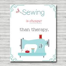 sewing is cheaper than therapy printable craft room wall art