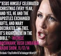 Michele Bachmann Meme - jesus himself celebrated christmas michelle bachmann with rush