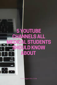5 youtube channels that will breakdown difficult medical concepts