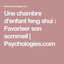 chambre d enfant feng shui une chambre d enfant feng shui feng shui psychologie et sommeil
