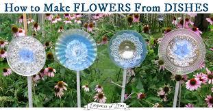Garden Art To Make - how to make garden art flowers from dishes empress of dirt