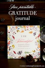 thanksgiving journal free gratitude journal pdf celebrating everyday with
