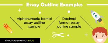 format for essay outline how to write an essay outline handmadewritings blog