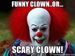 happy birthday creepy clown scary evil clown memes image memes at relatably