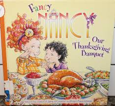 tami reads fancy nancy our thanksgiving banquet by o