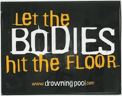 Hit The Floor Quotes - workout playlist u003d bodies by drowning pool fat slim