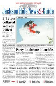 jackson hole news u0026guide december 12 2012 by teton media works inc