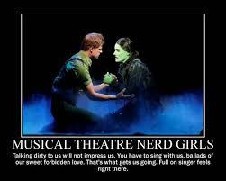 Wicked The Musical Memes - musical theatre nerd girls motivational meme by shannon cassul lover