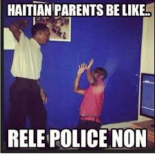 Haitian Memes - image result for haitian parents a touch of haiti pinterest meme