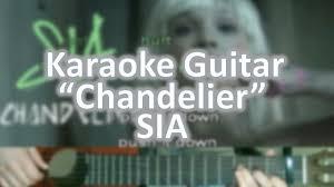 Download Sia Chandelier by Chandelier Sia Karaoke Acoustic Guitar Youtube