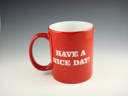Nice Coffee Cups by Amazon Com Airblasters Have A Nice Day Middle Finger Mug Funny