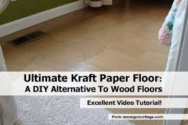 kraft paper floor a diy alternative to wood floors