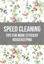 How To Clean A Cluttered House Fast Speed Cleaning And Housekeeping Tips