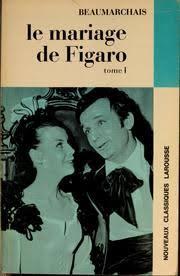 le mariage de figaro beaumarchais le mariage de figaro beaumarchais free