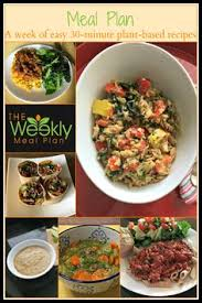 weekly whole food plant based meal plans everything you need