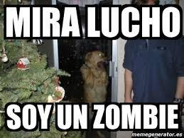 Meme Zombie - meme personalizado mira lucho soy un zombie 2070324
