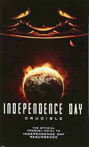amazon com independence day crucible the official prequel