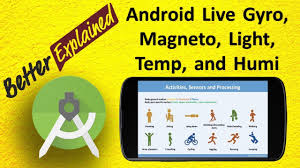 magnetometer android android gyroscope magnetometer light temperature humidity