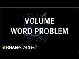 volume word problem water tank video khan academy