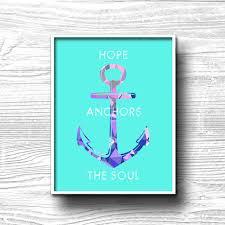 Anchor Print Inspirational Print Quot - hope anchors the soul coastal nautical beachy decor anchor