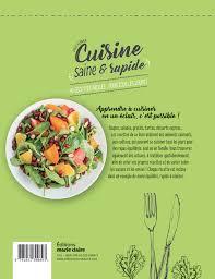 cuisine saine amazon fr cuisine saine rapide 40 recettes faciles pour