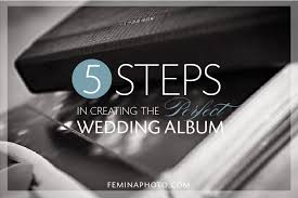 Wedding Albums And More 5 Steps In Creating The Perfect Wedding Album Wedding Album