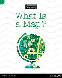 what is a map discovering geography lower primary nonfiction topic book what