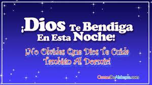 imagenes de buenas noche que dios te bendiga buenas noches dios te bendiga y no olvides que dios te cuida tan