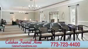 funeral homes in chicago calahan funeral home pre planned memorialization grieving