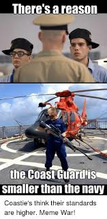 Navy Meme - there s a reason the coast guard is smaller than the navy
