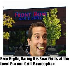 Meme Bear Grylls - bear grylls baring his bear grills at the local boar az meme