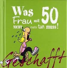 witzige sprüche zum 50 geburtstag mann lustige einladung zum 50 geburtstag einer frau askceleste info