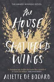 house design books uk book 1 the house of shattered wings aliette de bodard