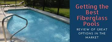 fiberglass pools last 1 the great backyard place the best fiberglass pools review top manufacturers in the market
