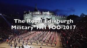 tattoo edinburgh dates the royal edinburgh military tattoo 2017 full youtube
