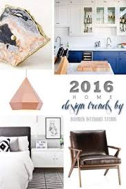 hottest home design trends the latest hottest home decoration trends in 2017 design trends