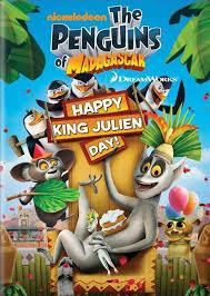 Los Pinguinos De Madagascar: Feliz Dia Del Rey Julien